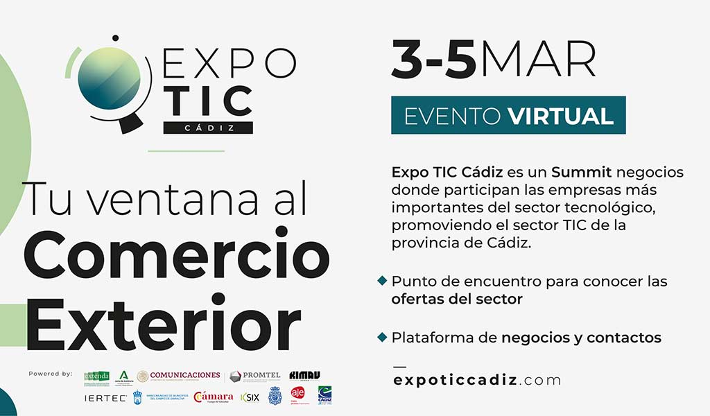 DANTIA Tecnología participa como colaboradora en la primera edición de EXPO TIC CÁDIZ 2021